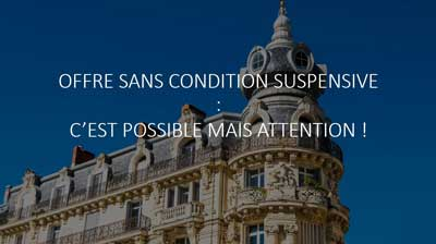 Offre-sans-condition-suspensive-obtention-de-prêt-à-Paris